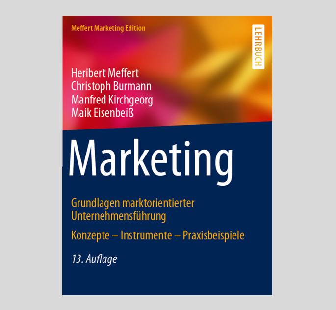 Marketing – Grundlagen marktorientierter Unternehmensführung
