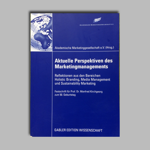 Aktuelle Perspektiven des Marketingmanagements